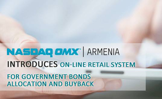 NASDAQ OMX Armenia introduces on-line retail system for government bonds allocation and buyback