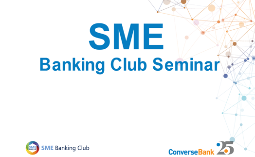 Converse Bank initiates and supports seminar by SME Banking Club